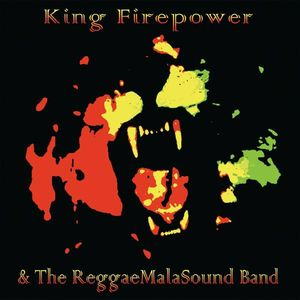 King Firepower & the Reggaemalasound Band