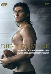 Dieux Du Stade: Making Of Calendrier 2011