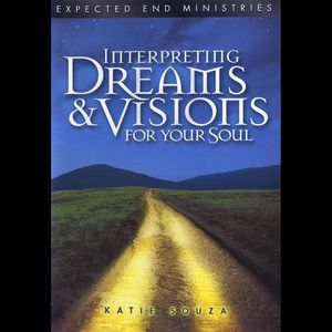 Interpreting Dreams & Visions for Your Soul