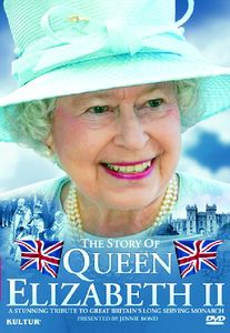 The Story of Queen Elizabeth II