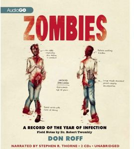 Zombies: A Record Of The Year Of Infection