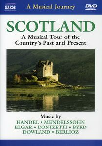 Musical Journey: Scotland Country's Past & Present