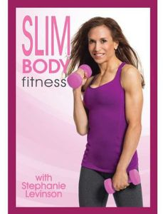 Stephanie Levinson: Slim Body Fitness Ultimate Fat Burning BodySculpting Workout