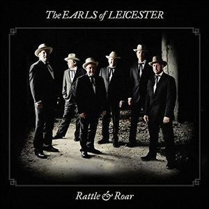Rattle & Roar , EARLS OF LEICESTER