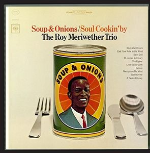 Soup & Onions /  Soul Cookin' By , Roy Meriwether