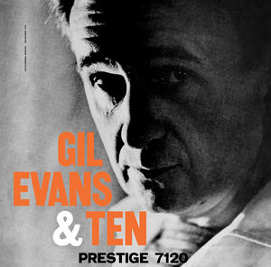 Gil Evans & Ten