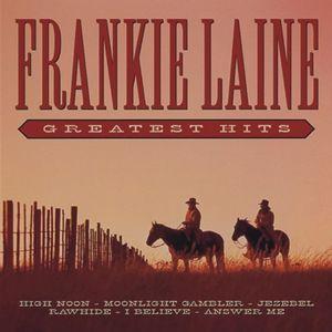 Greatest Hits [Import] , Frankie Laine