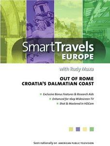 Smart Travels Europe With Rudy Maxa: Out of Rome /  Croatia's DalmatianCoast