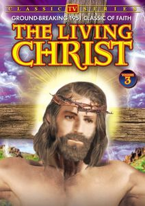 The Living Christ: Volume 3