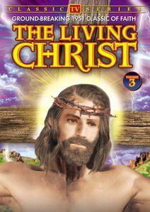 The Living Christ: Volume 3