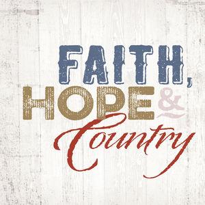 Faith Hope & Country , Faith Hope & Country