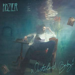Wasteland Baby , Hozier