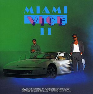 Miami Vice II (Original Soundtrack)