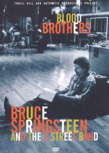 Bruce Springsteen and the E Street Band: Blood Brothers