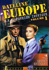 Dateline Europe: Volume 1 (Foreign Intrigue)