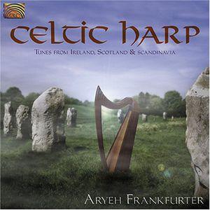 Celtic Harp: Tunes From Ireland, Scotland and Scandinavia