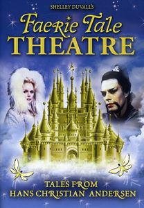 Faerie Tale Theatre: Tales From Hans Christian Andersen