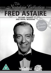 Fred Astaire: Second Chorus /  Royal Wedding