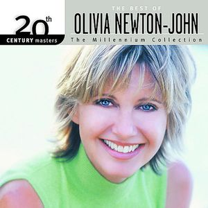 20th Century Masters: Millennium Collection , Olivia Newton-John