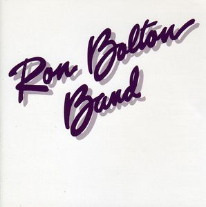 Ron Bolton Band [Import]