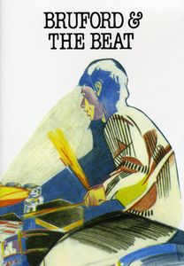 Bruford & the Beat