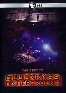 The Best of Bluegrass Underground