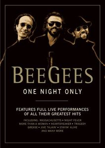 Bee Gees: One Night Only , Bee Gees