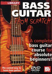 Bass Guitar From Scratch: Bass Guitar from