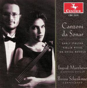 Canzoni Da Sonar: Early Italian Violin Music /  Various