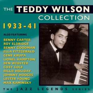 Teddy Wilson Collection 1933-42 , Teddy Wilson