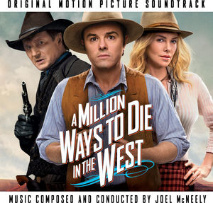 A Million Ways to Die in the West (Original Soundtrack)