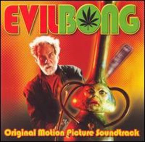 Evil Bong (Original Motion Picture Soundtrack)