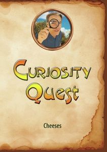 Curiosity Quest: Cheeses