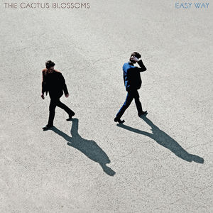 Easy Way , Cactus Blossoms