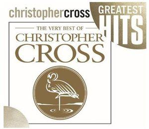 The Very Best Of Christopher Cross , Christopher Cross