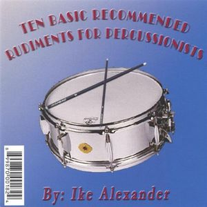 Ten Basic Recommended Rudiments for Percussionist