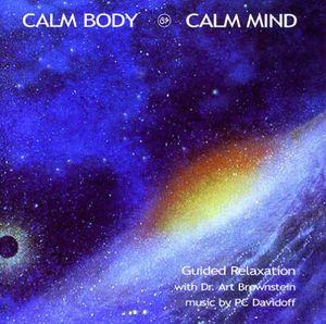 Calm Body Calm Mind
