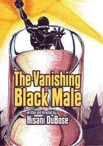 The Vanishing Black Man