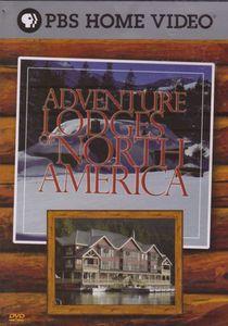Adventure Lodges of North America