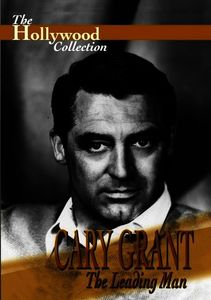 Hollywood Collection: Cary Grant - Leading Man
