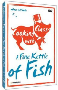 Cooking With Class: Fine Kettle of Fish