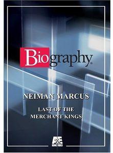 Neiman Marcus: Last of the Merchant Kings