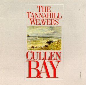 Cullen Bay , The Tannahill Weavers