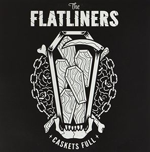 Caskets Full [Import] , The Flatliners