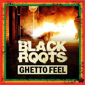 Ghetto Feel [Import] , Black Roots