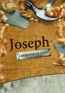 Joseph the Carpeter of Steel
