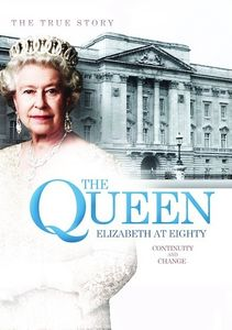 The Queen Elizabeth at Eighty: Continuity and Change