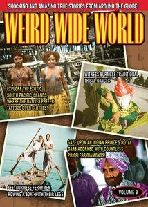 Weird Wide World: Volume 3