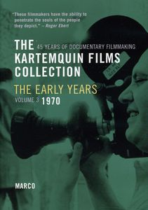 The Kartemquin Films Collection: The Early Years: Volume 3: Marco