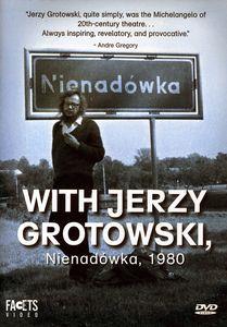 With Jerzy Grotowski Nienadowka 1980
